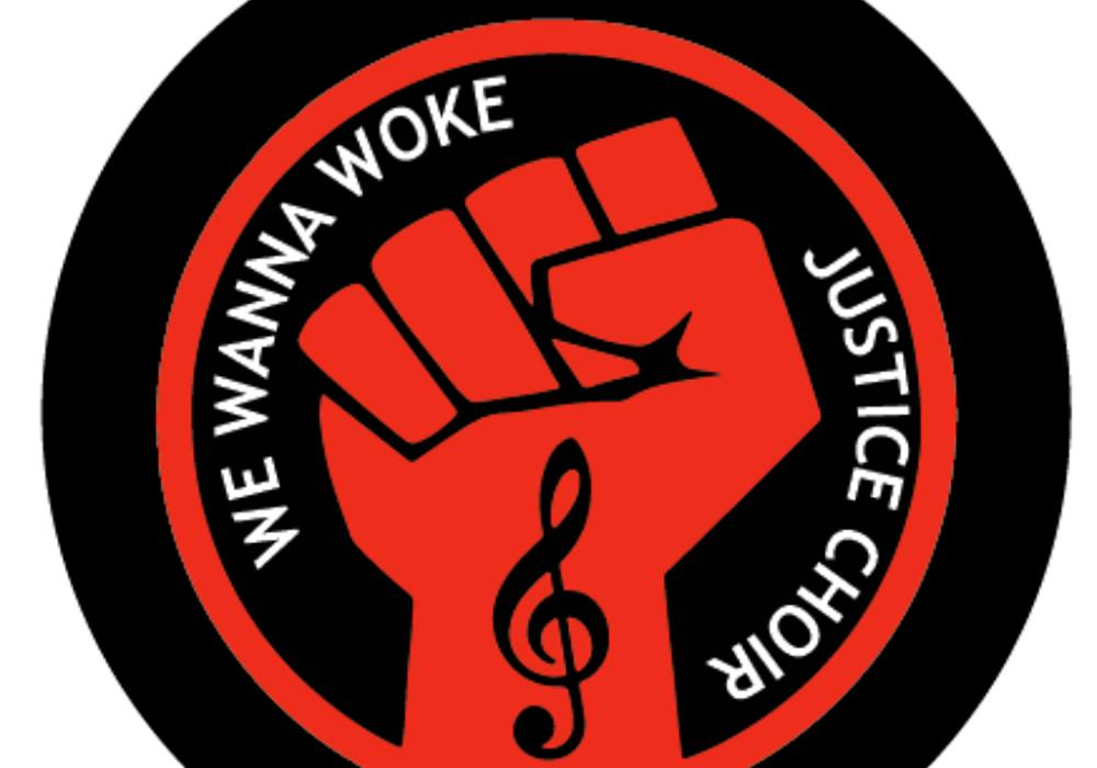 We Wanna Woke Justice Choir logo