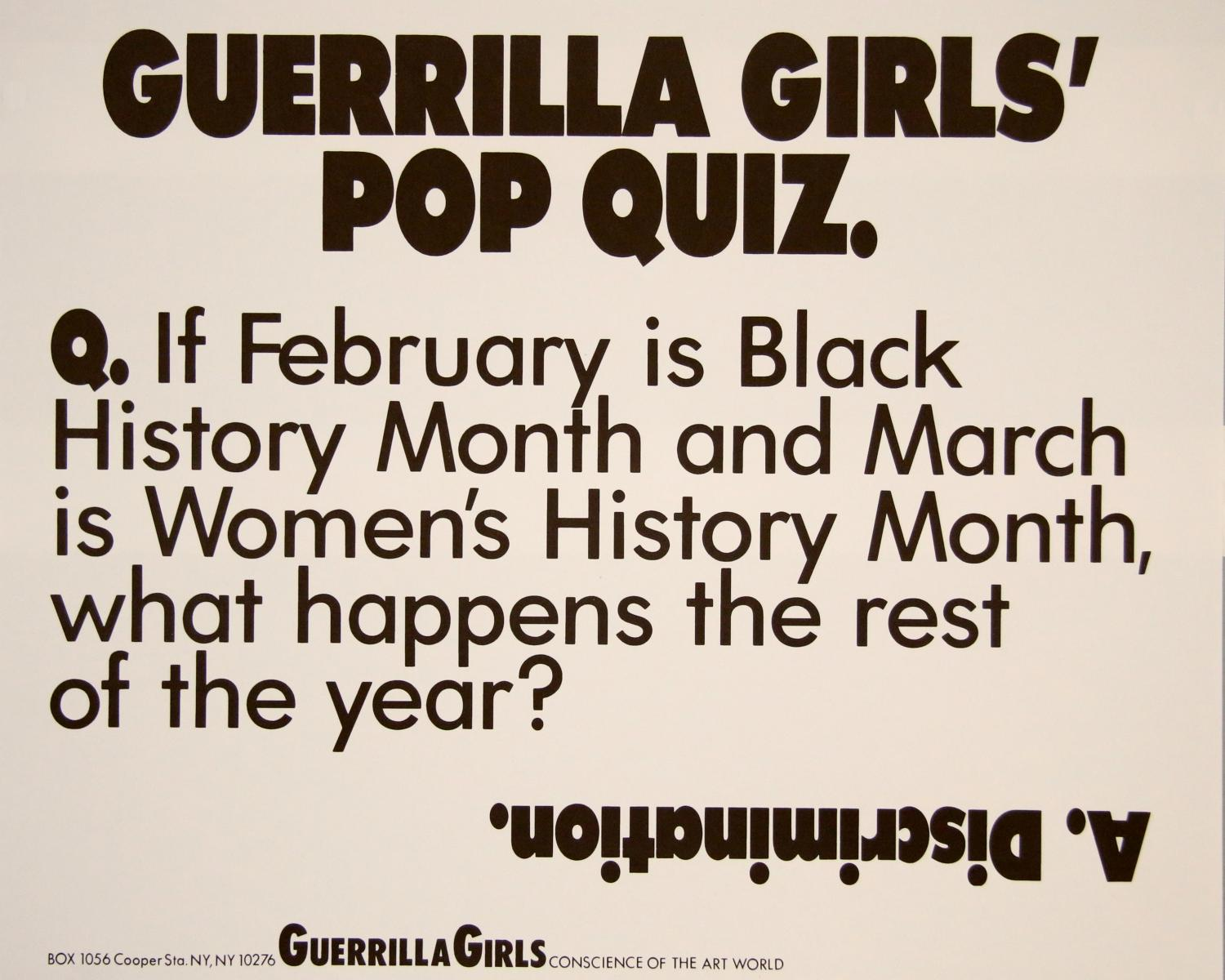 Guerrilla Girls (American, active since 1985), Guerrilla Girls' Pop Quiz from Portfolio Compleat, 1990. Digital print on paper. Museum purchase through the Art Acquisition Fund 2014-13-1.29