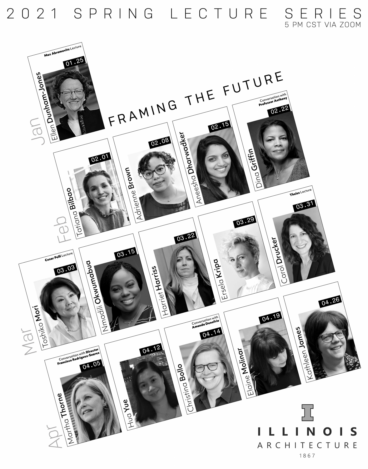 Poster with clack and white photographs of 15 women architects speaking in the 2021 Illinois School of Architecture Lecture Series, Framing the Future.